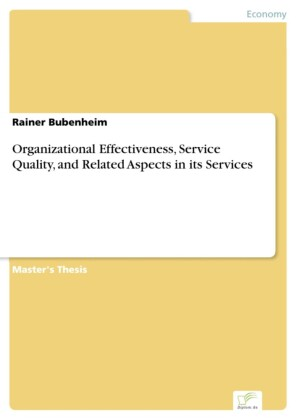 Organizational Effectiveness, Service Quality, and Related Aspects in its Services