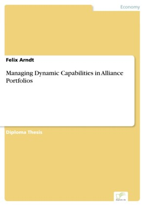 Managing Dynamic Capabilities in Alliance Portfolios