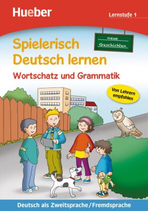 Neue Geschichten, Wortschatz und Grammatik, Lernstufe 1