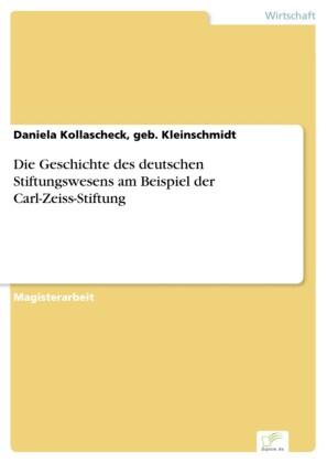 Die Geschichte des deutschen Stiftungswesens am Beispiel der Carl-Zeiss-Stiftung