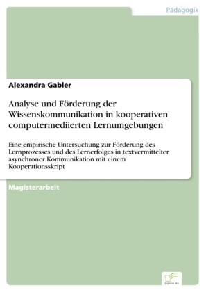 Analyse und Förderung der Wissenskommunikation in kooperativen computermediierten Lernumgebungen