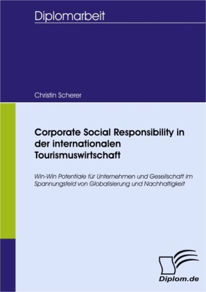 Corporate Social Responsibility in der internationalen Tourismuswirtschaft
