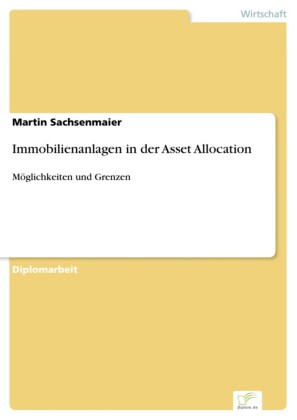 Immobilienanlagen in der Asset Allocation