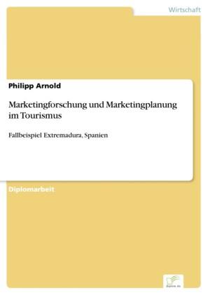 Marketingforschung und Marketingplanung im Tourismus