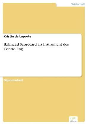 Balanced Scorecard als Instrument des Controlling