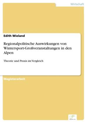 Regionalpolitische Auswirkungen von Wintersport-Großveranstaltungen in den Alpen