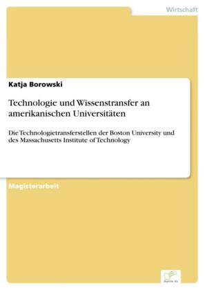 Technologie und Wissenstransfer an amerikanischen Universitäten