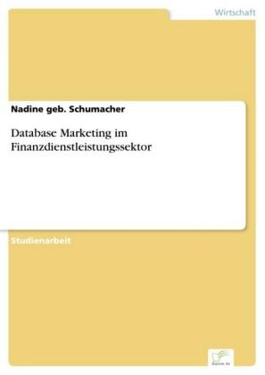 Database Marketing im Finanzdienstleistungssektor