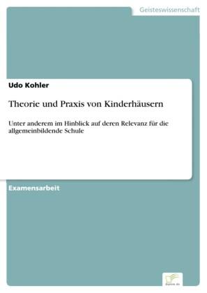 Theorie und Praxis von Kinderhäusern