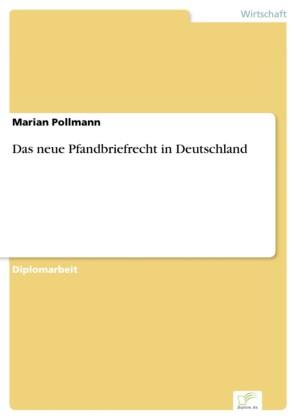 Das neue Pfandbriefrecht in Deutschland