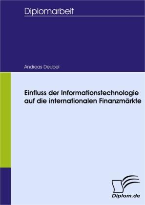 Einfluss der Informationstechnologie auf die internationalen Finanzmärkte