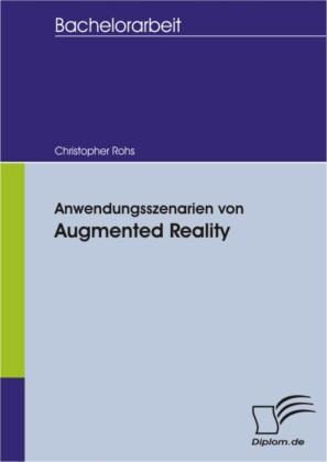 Anwendungsszenarien von Augmented Reality