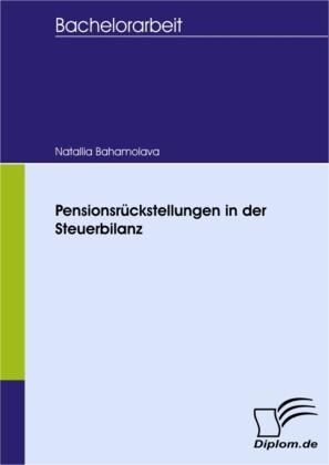 Pensionsrückstellungen in der Steuerbilanz