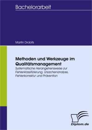 Methoden und Werkzeuge im Qualitätsmanagement
