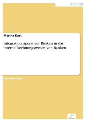 Integration operativer Risiken in das interne Rechnungswesen von Banken