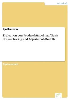 Evaluation von Produktbündeln auf Basis des Anchoring and Adjustment-Modells