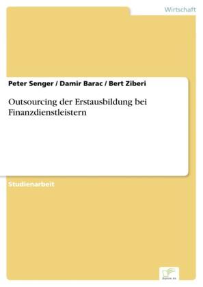 Outsourcing der Erstausbildung bei Finanzdienstleistern