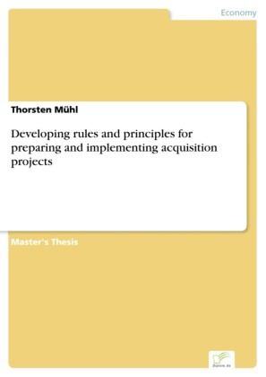 Developing rules and principles for preparing and implementing acquisition projects