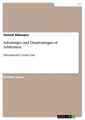 Advantages and Disadvantages of Arbitration