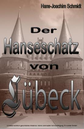 Der Hanseschatz von Lübeck