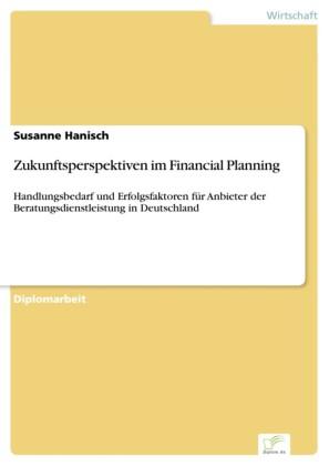 Zukunftsperspektiven im Financial Planning