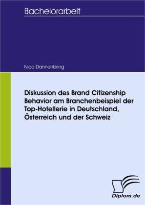 Diskussion des Brand Citizenship Behavior am Branchenbeispiel der Top-Hotellerie in Deutschland, Österreich und der Schweiz