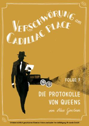 Verschwörung am Cadillac Place 7: Die Protokolle von Queens