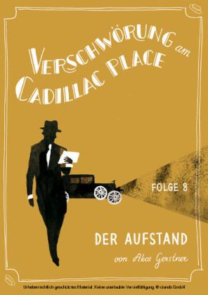 Verschwörung am Cadillac Place 8: Der Aufstand