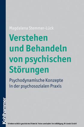 Verstehen und Behandeln von psychischen Störungen
