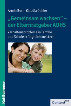 'Gemeinsam wachsen' - der Elternratgeber ADHS