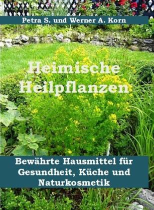 Heimische Heilpflanzen