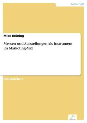 Messen und Ausstellungen als Instrument im Marketing-Mix