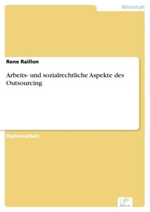 Arbeits- und sozialrechtliche Aspekte des Outsourcing