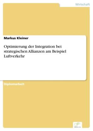 Optimierung der Integration bei strategischen Allianzen am Beispiel Luftverkehr