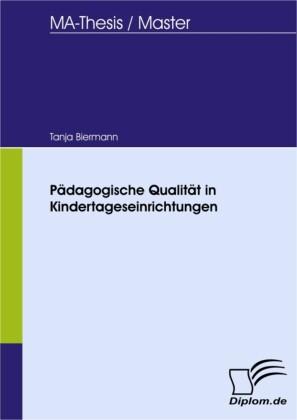 Pädagogische Qualität in Kindertageseinrichtungen