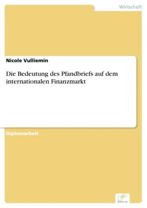 Die Bedeutung des Pfandbriefs auf dem internationalen Finanzmarkt