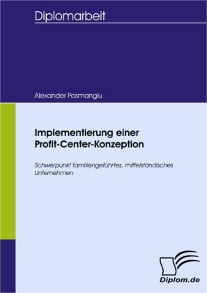 Implementierung einer Profit-Center-Konzeption
