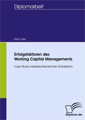 Erfolgsfaktoren des Working Capital Managements