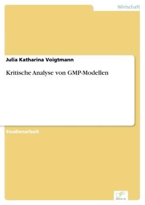 Kritische Analyse von GMP-Modellen