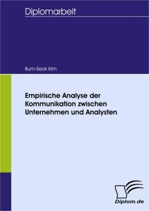 Empirische Analyse der Kommunikation zwischen Unternehmen und Analysten