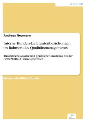 Interne Kunden-Lieferantenbeziehungen im Rahmen des Qualitätsmanagements