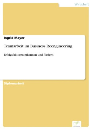 Teamarbeit im Business Reengineering