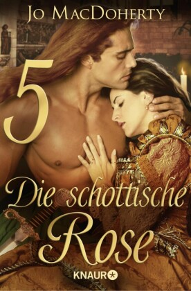 Die schottische Rose 5