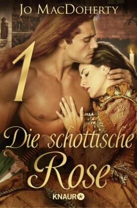 Die schottische Rose 1