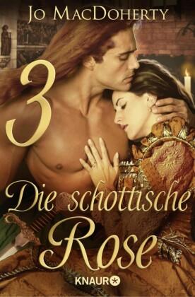 Die schottische Rose 3