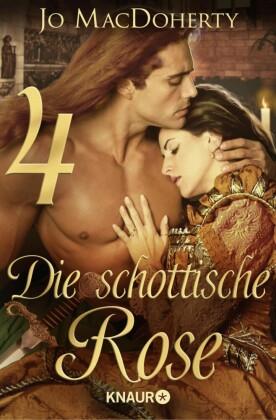 Die schottische Rose 4