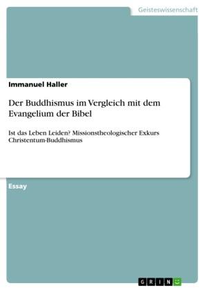 Der Buddhismus im Vergleich mit dem Evangelium der Bibel