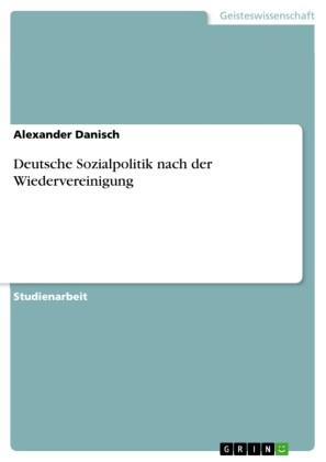 Deutsche Sozialpolitik nach der Wiedervereinigung