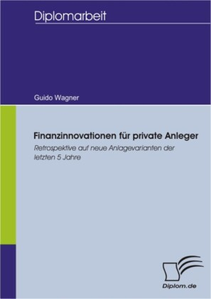 Finanzinnovationen für private Anleger