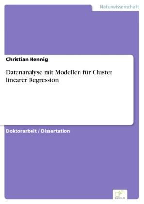 Datenanalyse mit Modellen für Cluster linearer Regression